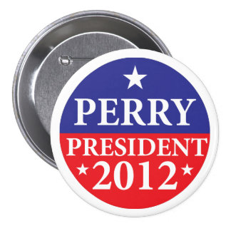 """Perry for President 2012 - 3"""" Button"""