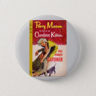 Perry Mason Case of the Careless Kitten book cover Pinback Button