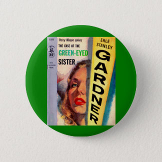 Perry Mason Case of the Green-Eyed Sister Button