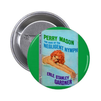 Perry Mason Case of the Negligent Nymph book cover Button