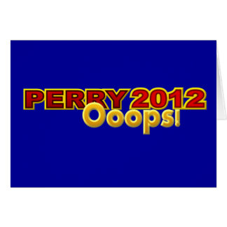 Perry President 2012 Oops Design Card