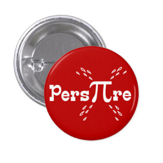 Pers-PI-re - Funny Math Pi Slogan Buttons