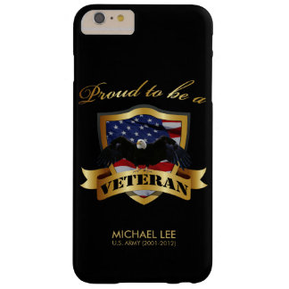 Perseonalized Proud to be a Veteran Barely There iPhone 6 Plus Case
