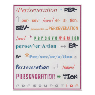 Perseveration Posters