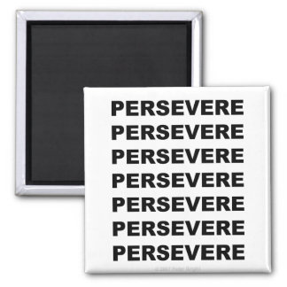 Persevere - Magnet