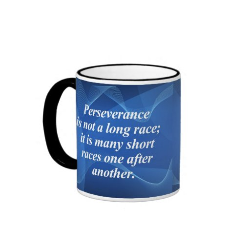 Perseverence Coffee Mugs