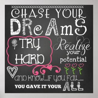 Persiga su poster de motivación de los sueños póster