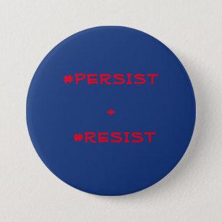Persist & Resist Button