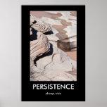 PERSISTENCE, always wins Demotivational Poster