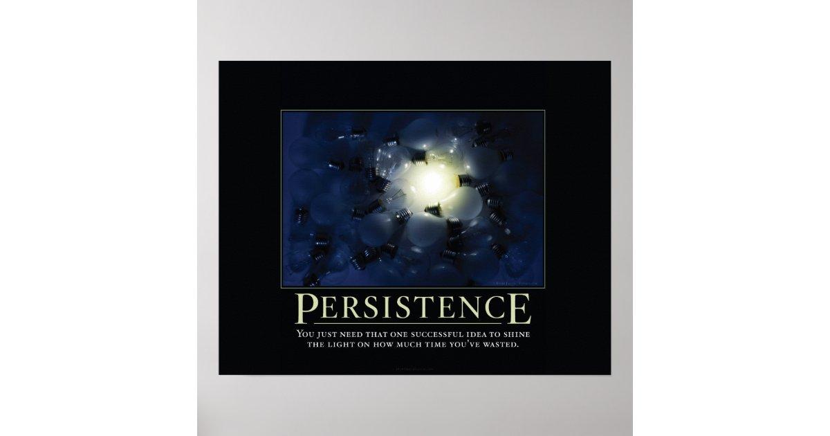 Persistence Demotivational Posters Zazzle Com