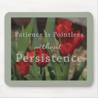 Persistence Mousepad by Inspire Wonder Living