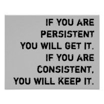persistent and consistent poster