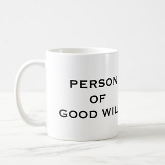 PERSON OF GOOD WILL Drinking Vessel - Right Handed Coffee Mug
