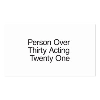 Person Over Thirty Acting Twenty One Business Card Template