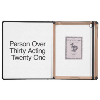 Person Over Thirty Acting Twenty One Covers For iPad