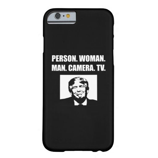 Person. Woman. Man. Camera. TV. Anti-Trump Barely There iPhone 6 Case