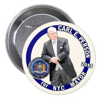 Persona de Carl para el alcalde 2013 de NYC Pin Redondo De 3 Pulgadas