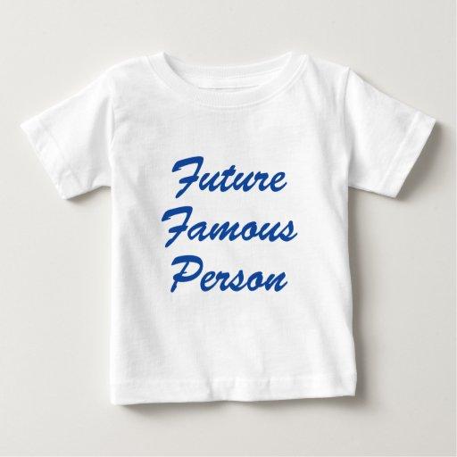 ¡Persona famosa del futuro! Playera De Bebé