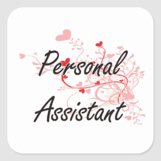 Personal Assistant Artistic Job Design with Hearts Square Sticker