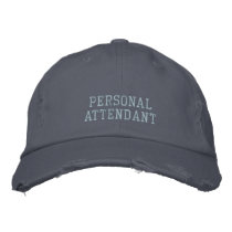 Personal Attendant Embroidered Baseball Cap