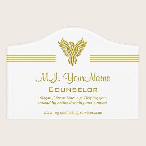 Personal Counselor, gold stripes uplifting phoenix Door Sign