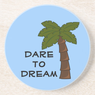 Personal Growth: Dare to Dream Beverage Coaster