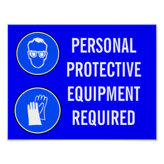 PERSONAL PROTECTIVE EQUIPMENT REQUIRED POSTER