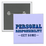Personal Responsibility - Get Some Buttons