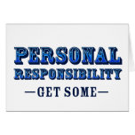 Personal Responsibility - Get Some Greeting Card