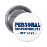 Personal Responsibility - Get Some Pinback Buttons