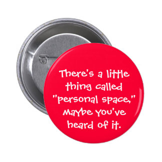 Personal Space Pinback Button