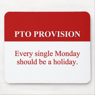 Personal Time Off Allocation (2) Mouse Pad