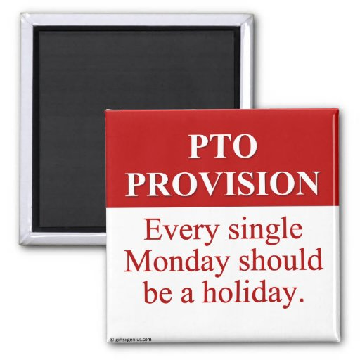 Personal Time Off Allocation (3) Refrigerator Magnet