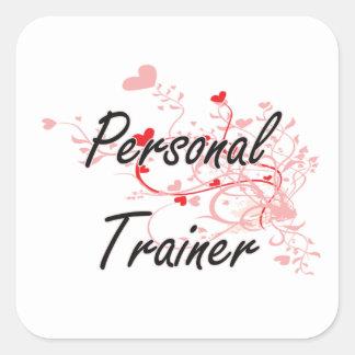 Personal Trainer Artistic Job Design with Hearts Square Sticker
