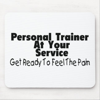 Personal Trainer At Your Service Mouse Pad