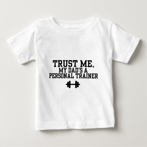Personal trainer baby t shirt zazzle for Custom personal trainer shirts