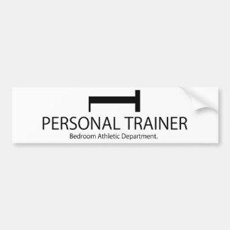 Personal Trainer Bedroom Athletic Department Bumper Sticker