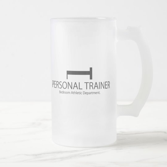 Personal Trainer Bedroom Athletic Department Frosted Glass Beer Mug