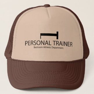 Personal Trainer Bedroom Athletic Department Trucker Hat