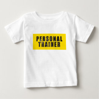 Personal Trainer Chiseled Text Baby T-Shirt