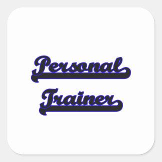 Personal Trainer Classic Job Design Square Sticker
