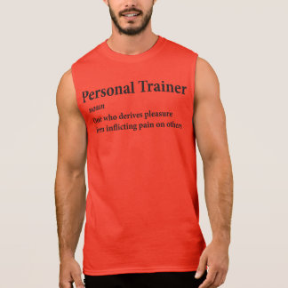 Personal Trainer Definition Sleeveless Shirt