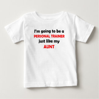 Personal Trainer Like My Aunt Tshirt