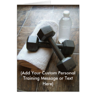 Personal Trainer or Fitness Dumbells Towel & Water Card