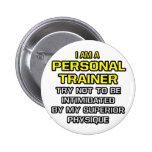 Personal Trainer...Superior Physique Pin