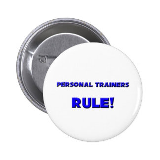 Personal Trainers Rule! Pins