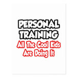 Personal Training...All The Cool Kids Postcard