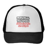 Personal Training...All The Cool Kids Trucker Hats