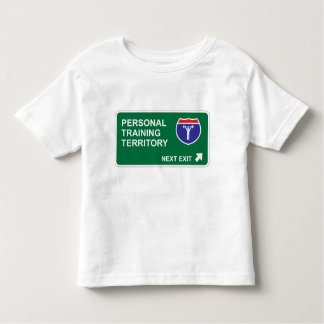 Personal Training Next Exit Toddler T-shirt