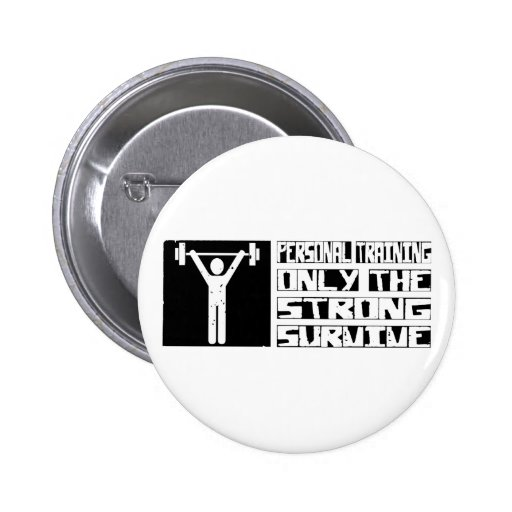 Personal Training Survive Pinback Buttons